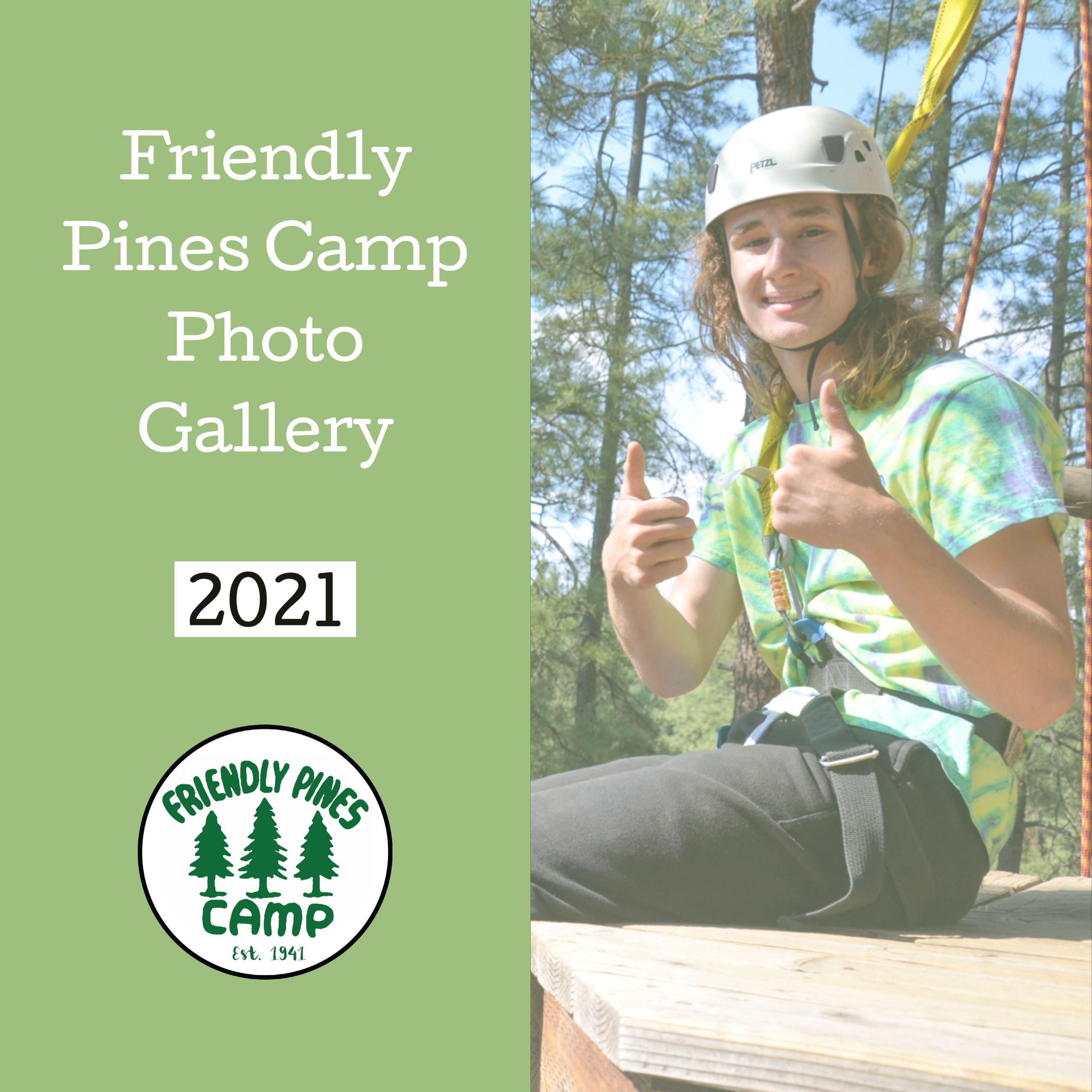 Friendly Pines Summer 2021